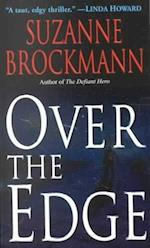 Over the Edge af Suzanne Brockmann