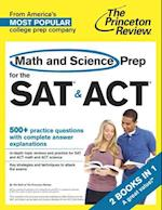 Math and Science Prep for the Sat & Act (College Test Preparation)