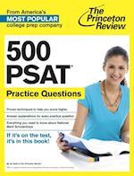 500 PSAT Practice Questions (College Test Preparation)