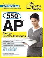 550 AP Biology Practice Questions (College Test Preparation)
