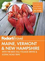 Fodor's Maine, Vermont & New Hampshire (Full color Travel Guide)