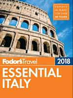 Fodor's Essential Italy 2018 (Full color Travel Guide)