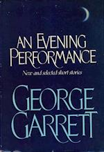 Evening Performance af George Garrett