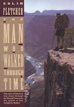 Man Who Walked Through Time (Vintage Departures)