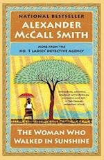 The Woman Who Walked in Sunshine af Alexander McCall Smith