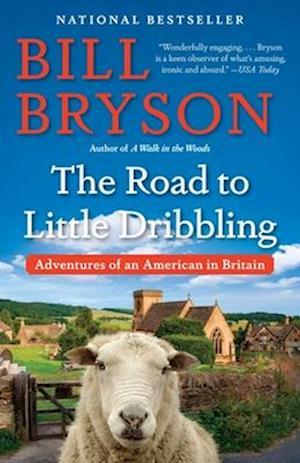 Bog paperback The Road to Little Dribbling af Bill Bryson