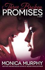 Three Broken Promises (One Week Girlfriend Quartet)