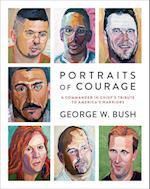 Portraits of Courage af George W. Bush