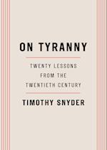 On Tyranny af Timothy Snyder