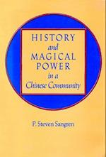 History and Magical Power in a Chinese Community