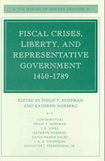 Fiscal Crises, Liberty, and Representative Government 1450-1789 af Philip T. Hoffman