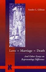 Love ] Marriage = Death