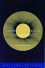 Empire and the Sun af Alex Soojung-Kim Pang