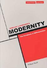 Niklas Luhmann's Modernity (Cultural Memory in the Present)