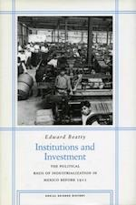 Institutions and Investment af Edward Beatty