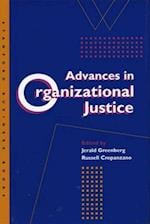 Advances in Organizational Justice Advances in Organizational Justice Advances in Organizational Justice af Jerrold S. Greenberg
