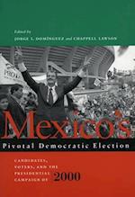 Mexico's Pivotal Democratic Election