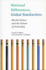 National Differences, Global Similarities (Stanford Social Sciences)