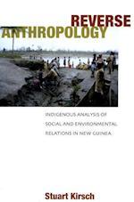 Reverse Anthropolgy af Stuart Kirsch