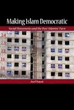 Making Islam Democratic (Stanford Studies in Middle Eastern And Islamic Societies And Cultures)