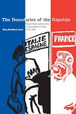 The Boundaries of the Republic af Mary Dewhurst Lewis