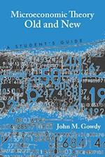 Microeconomic Theory Old and New af John M. Gowdy