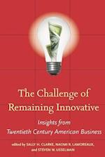 The Challenge of Remaining Innovative (Innovation and Technology in the World Economy)