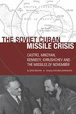 The Soviet Cuban Missile Crisis (Cold War International History Project)