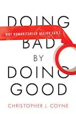 Doing Bad by Doing Good af Christopher Coyne