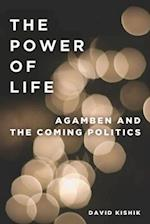 The Power of Life: Agamben and the Coming Politics