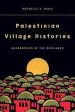 Palestinian Village Histories af Rochelle A. Davis