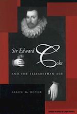 Sir Edward Coke and the Elizabethan Age af Allen D. Boyer