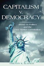 Capitalism v. Democracy