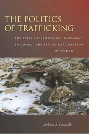The Politics of Trafficking