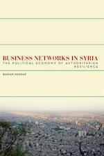 Business Networks in Syria (Stanford Studies in Middle Eastern and I)