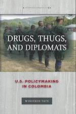 Drugs, Thugs, and Diplomats af Winifred Tate