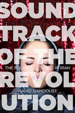 Soundtrack of the Revolution af Nahid Siamdoust