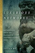 Luxurious Networks