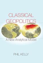 Classical Geopolitics af Phil Kelly