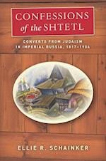 Confessions of the Shtetl (Stanford Studies in Jewish History and C)