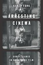 Arresting Cinema