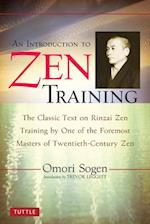 An Introduction to Zen Training af Trevor Leggett, Omori Sogen, Dogen Hosokawa