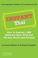 Instant Thai (Instant Phrasebook Series)