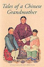 Tales of a Chinese Grandmother af Frances Carpenter, Malthe Hasselriis