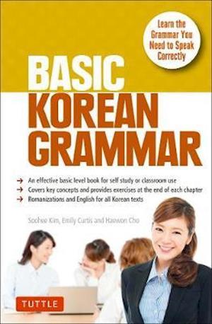 Bog, paperback Basic Korean Grammar af Emily Curtis, Soohee Kim, Haewon Cho
