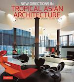 New Directions in Tropical Asian Architecture af Philip Goad