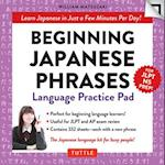 Beginning Japanese Phrases Language Practice Pad (Tuttle Practice Pads)