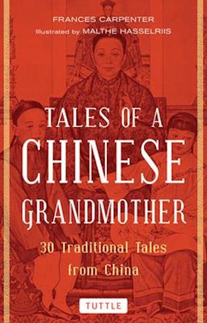 Bog, paperback Tales of a Chinese Grandmother af Frances Carpenter