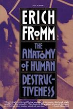 Anatomy of Human Destructiveness af Erich Fromm