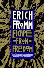 Escape from Freedom af Erich Fromm
